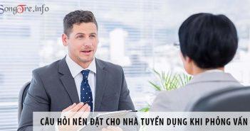 Những câu hỏi nên đặt cho nhà tuyển dụng khi đi phỏng vấn