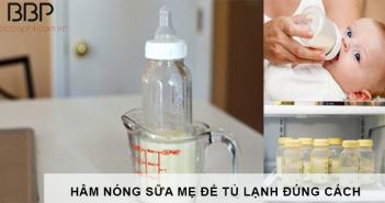 Cách hâm nóng sữa mẹ để tủ lạnh đúng cách 3