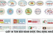 2 loại giấy in tem bảo hành được ứng dụng nhiều nhất