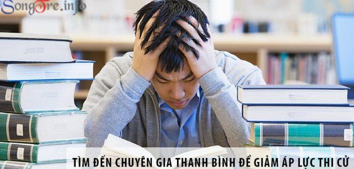 Tìm đến chuyên gia tâm lý Thanh Bình để giảm áp lực thi cử