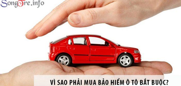 Vì sao phải mua bảo hiểm ô tô bắt buộc?