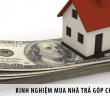 Kinh nghiệm mua nhà trả góp cho giới trẻ