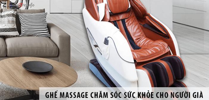 Ghế massage chăm sóc sức khỏe cho người cao tuổi