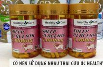 Có nên sử dụng Nhau thai cừu Úc Healthy Care hay không?